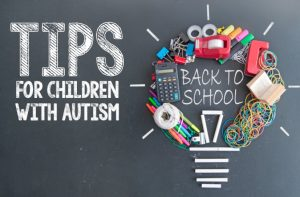 Back to School Tips for Children with Autism